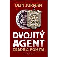 Dvojitý agent 2: Zrada a pomsta - Kniha
