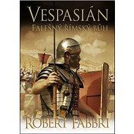 Vespasián Falešný římský bůh - Kniha