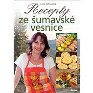 Recepty ze šumavské vesnice - Kniha