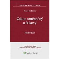 Zákon směnečný a šekový Komentář - Kniha