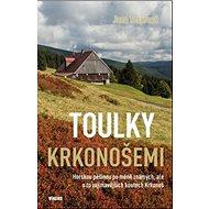 Toulky Krkonošemi - Kniha