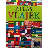 Atlas vlajek: více než 200 samolepek - Kniha