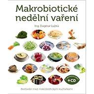 Makrobiotické nedělní vaření:  + DVD - Kniha
