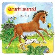 Kamaráti zvieratká - Kniha
