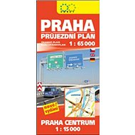 Praha průjezdní plán: 1:65 000 Praha centrum 1:15 000 - Kniha