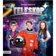 Teleskop: Letový deník vesmírné mise - Kniha