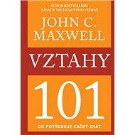 Vztahy 101: Co potřebuje každý znát - Kniha