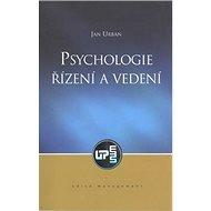Psychologie Řízení a vedení - Kniha