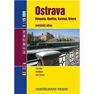 Ostrava 1:15000: Bohumín, Havířov, Karviná, Orlová - Kniha