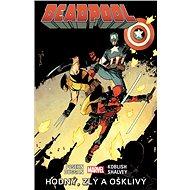 Deadpool Hodný, zlý a ošklivý - Kniha