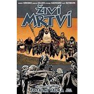 Živí mrtví Totální válka 2: Díl dvacátý první - Kniha