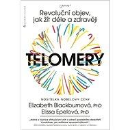 Telomery: Revoluční objev, jak žít déle a zdravěji - Kniha