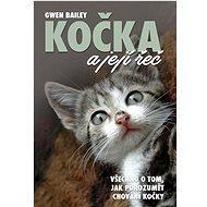 Kočka a její řeč: Všechno o tom, jak porozumět chování kočky - Kniha