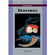 Skoronoc - Kniha