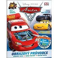 Auta 3 Obrazový průvodce: Zábavná fakta, super postavy, úžasná místa