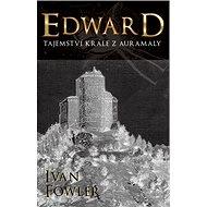 Edward Tajemství krále z Auramaly - Kniha