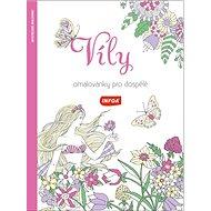 Víly Omalovánky pro dospělé - Kniha