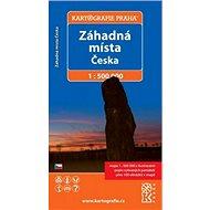 Záhadná místa Česka: 1 : 500 000 - Kniha