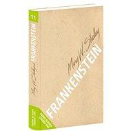 Frankenstein: čiže moderný Prometeus - Kniha