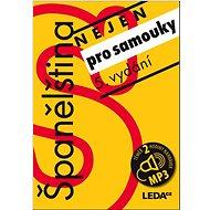 Španělština nejen pro samouky+1MP3 - Kniha
