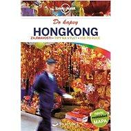 Hongkong do kapsy: navíc rozkládací mapa - Kniha