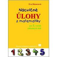 Nácvičné úlohy z matematiky pre 1. ročník základných škôl - Kniha