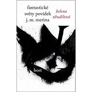 Fantastické světy povídek J. M. Merina - Kniha