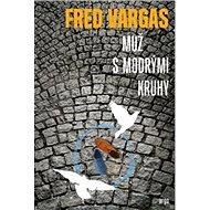 Muž s modrými kruhy - Kniha