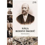 Sága rodiny Škodů - Kniha