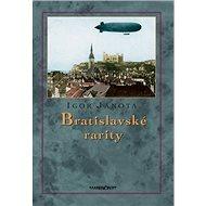 Bratislavské rarity - Kniha