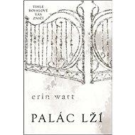 Palác lží: Série Royalové (3)