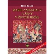 Marie z Magdaly a ženy v životě Ježíše - Kniha