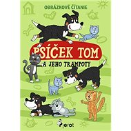 Psíček Tom a jeho trampoty - Kniha