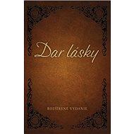 Dar lásky: Rozšírené vydanie - Kniha