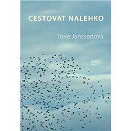 Cestovat nelehko - Kniha