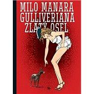 Gulliveriana Zlatý osel - Kniha