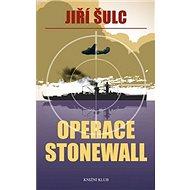 Operace Stonewall - Kniha
