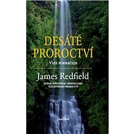 Desáté proroctví: Vize pokračuje - Kniha
