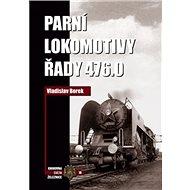 Parní lokomotivy řady 476.0 - Kniha