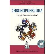Chronopunktura: Energie času a naše zdraví - Kniha