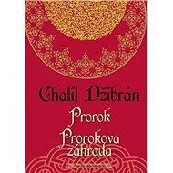 Prorok Prorokova záhrada - Kniha
