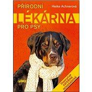 Přírodní lékárna pro psy - Kniha