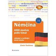 Němčina 4000 slovíček podle témat - Kniha