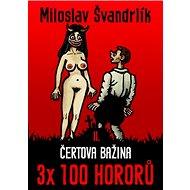 Čertova bažina: 3x 100 hororů II.