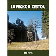 Loveckou cestou - Kniha