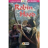 Robin Hood: Světová četba pro školáky - Kniha
