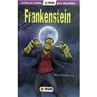 Frankenstein: Světová četba pro školáky - Kniha