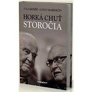 Horká chuť storočia - Kniha