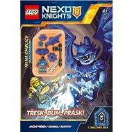 LEGO NEXO KNIGHTS Třesk, bum, prásk!: Akční příběh, komiks, aktivity - Kniha
