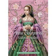 Anna Boleynová Králova posedlost - Kniha